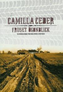 Fruset ögonblick av Camilla Ceder